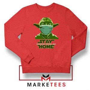 Stay Home Yoda Red Sweatshirt