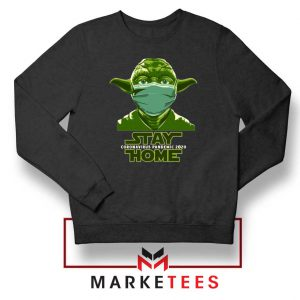Stay Home Yoda Sweatshirt