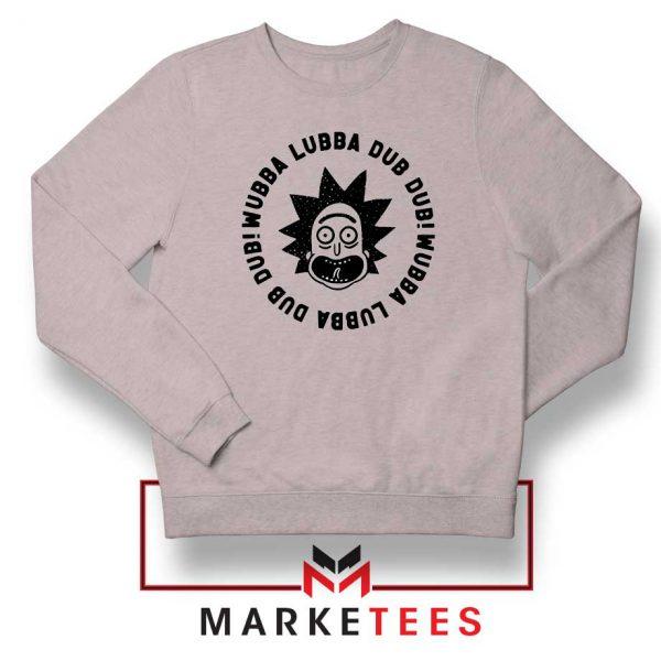 Wubba Lubba Dub Dub Sport Grey Sweatshirt