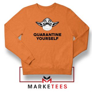 Yoda Quarantine Yourself Orange Sweatshirt