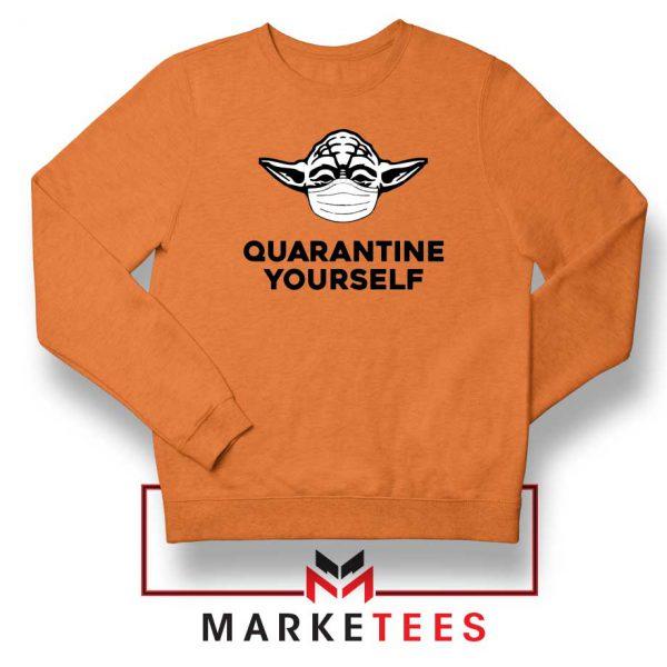 Yoda Quarantine Yourself Orange Sweatshirt