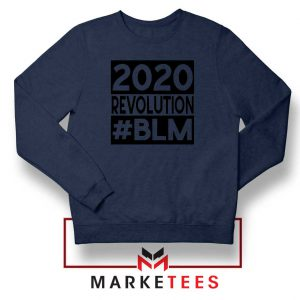 2020 Revolution #BLM Navy Blue Sweatshirt