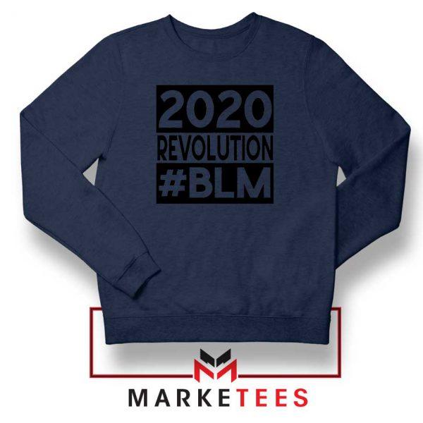 2020 Revolution #BLM Navy Blue Sweatshirt