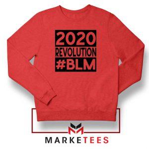 2020 Revolution #BLM Red Sweatshirt