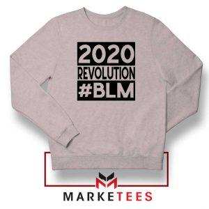 2020 Revolution #BLM Sport Grey Sweatshirt