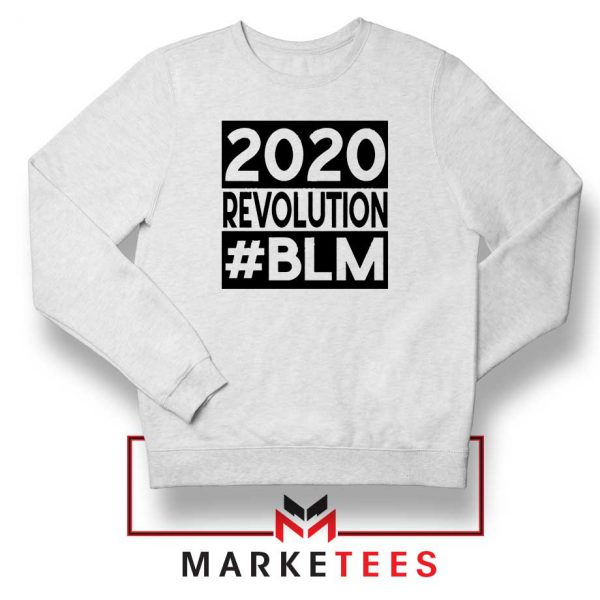 2020 Revolution #BLM Sweatshirt