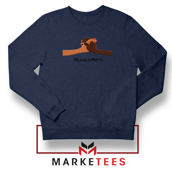 Black Lives Matter Navy Blue Sweatshirt