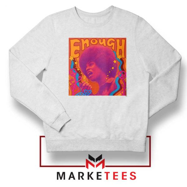 Enough Is Enough Sweatshirt