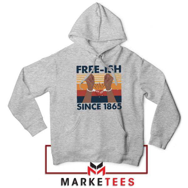 Free Ish Since 1865 Sport Grey Hoodie