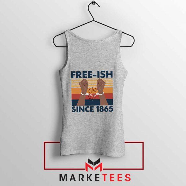 Free Ish Since 1865 Sport Grey Tank Top