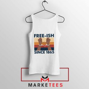 Free Ish Since 1865 Tank Top