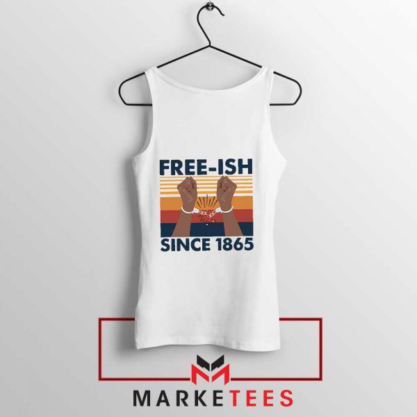 Free Ish Since 1865 Tank Top