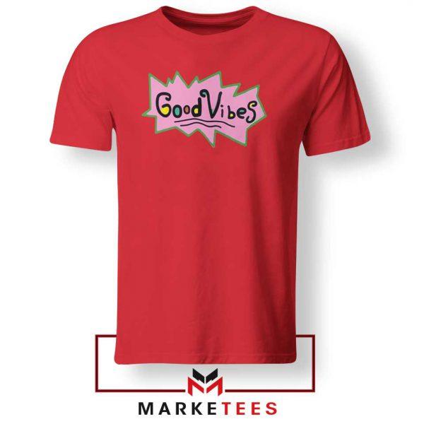 Good Vibes Rugrats Logo Red Tshirt