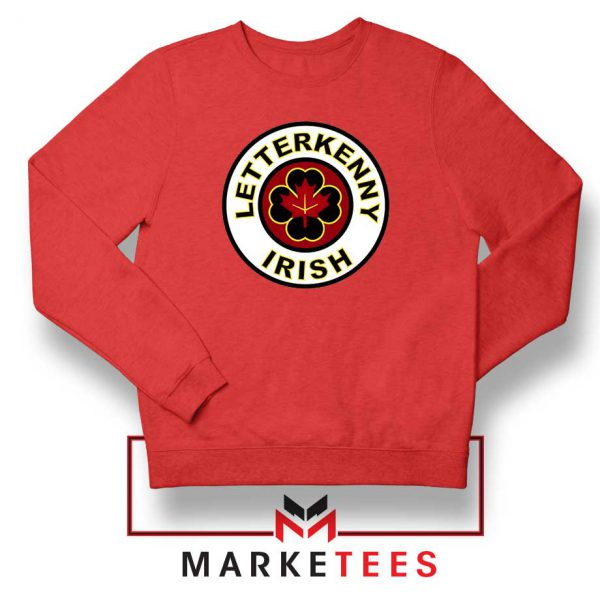 Letterkenny Irish Red Sweatshirt