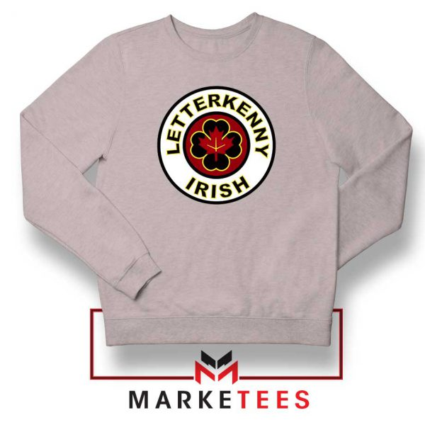 Letterkenny Irish Sport Grey Sweatshirt