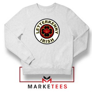 Letterkenny Irish Sweatshirt