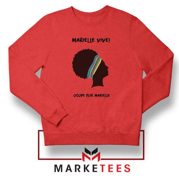 Ocupe For Marielle Franco Red Sweatshirt