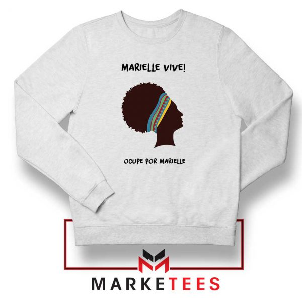Ocupe For Marielle Franco Sweatshirt