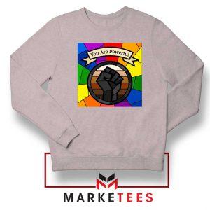You Are Powerful Sport Grey Sweatshirt
