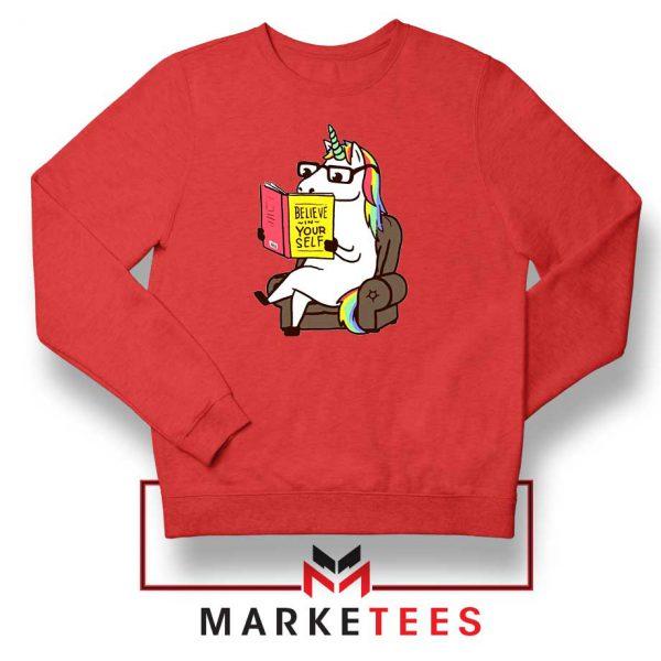 Believe Your Self Red Sweatshirt