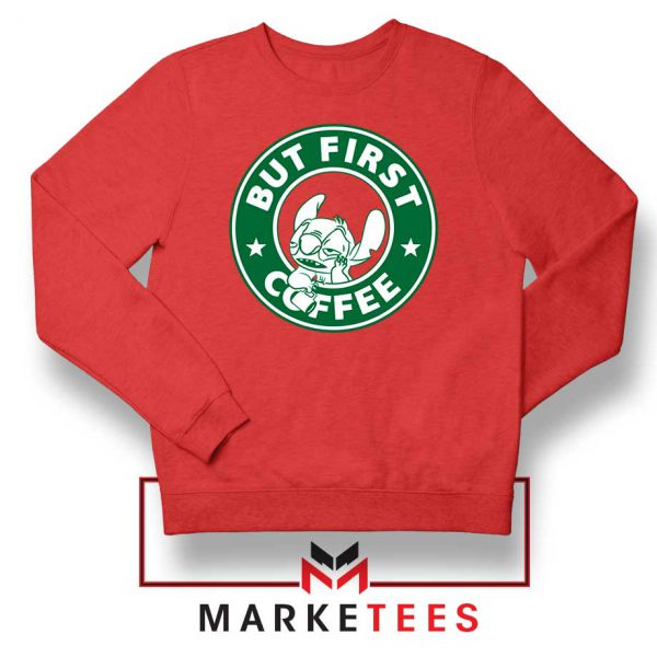 But First Coffee Red Sweatshirt