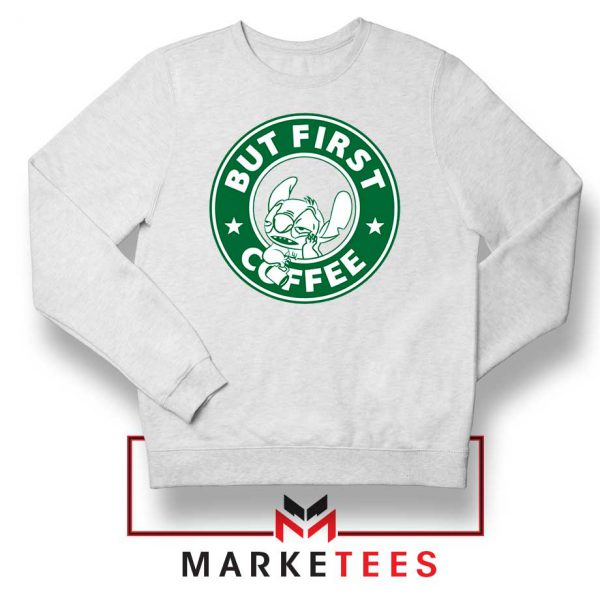 But First Coffee White Sweatshirt
