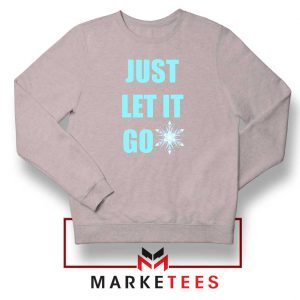 Cheap Just Let It Go Sport Grey Sweatshirt