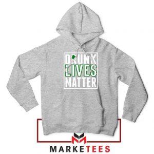 Drunk Lives Matter Sport Grey Hoodie