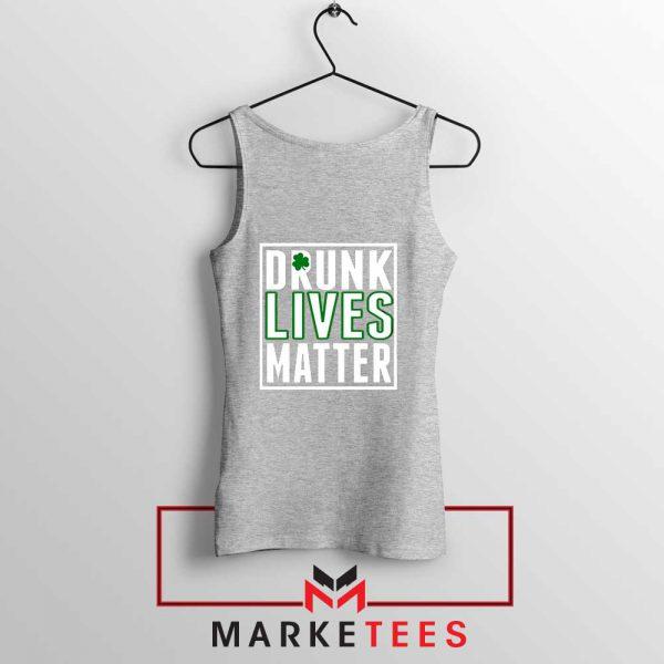 Drunk Lives Matter Sport Grey Tank Top