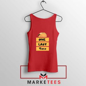 One Last Taco Red Tank Top