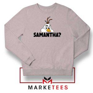 Samantha Olaf Sport Grey Sweatshirt