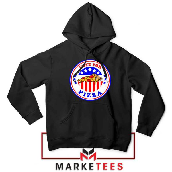 Vote For Pizza President Black Hoodie