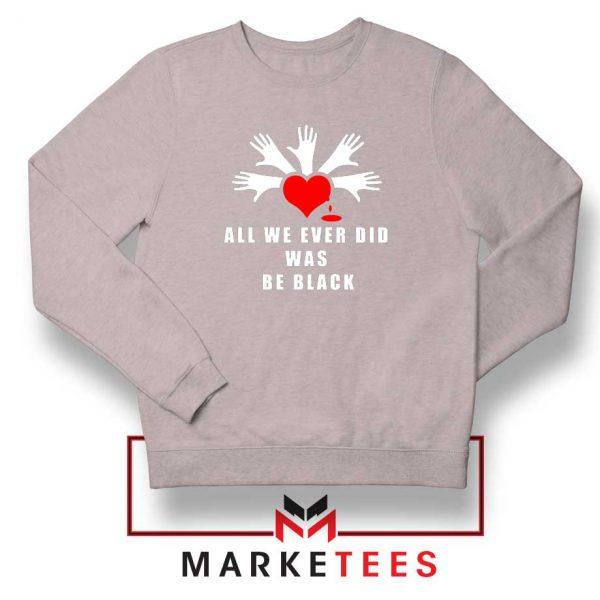 Be Black Power Sport Grey Sweatshirt