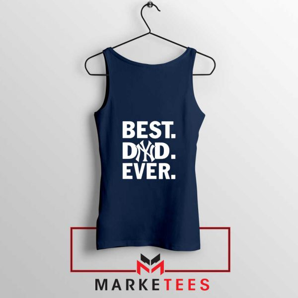 Best Dad Ever Navy Blue Tank Top