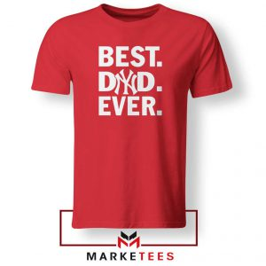 Best Dad Ever Red Tshirt