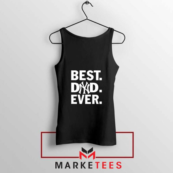 Best Dad Ever Tank Top