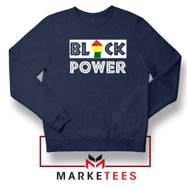 Black Power Rainbow Fist Navy Blue Sweatshirt