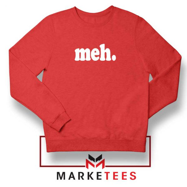 Cheap Meh Red Sweatshirt