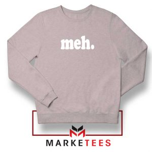 Cheap Meh Sport Grey Sweatshirt