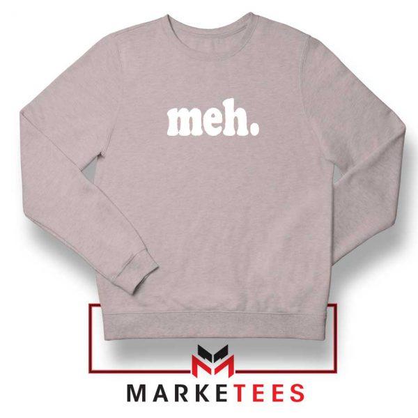 Cheap Meh Sport Grey Sweatshirt