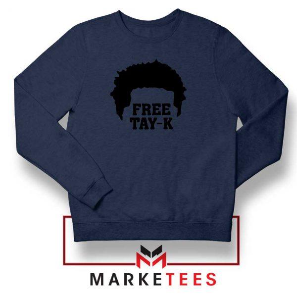 Free Tay K Rapper Navy Blue Sweatshirt