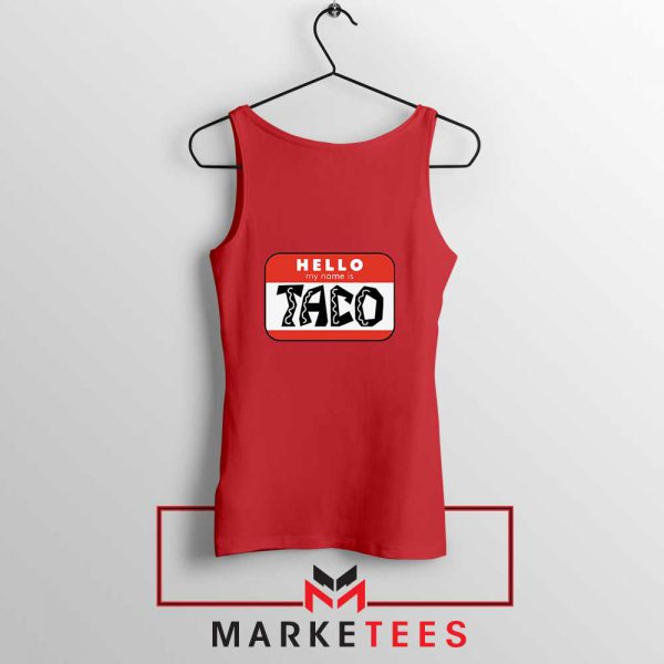 Hello My Name is Taco Red Tank Top