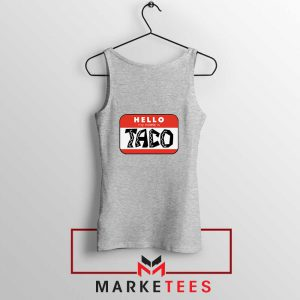 Hello My Name is Taco Sport Grey Tank Top
