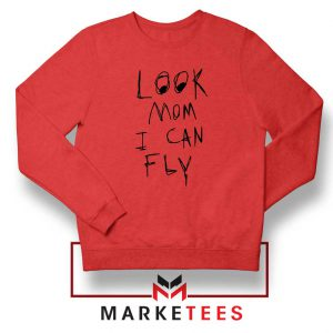 Look Mom I Can Fly Red Sweatshirt