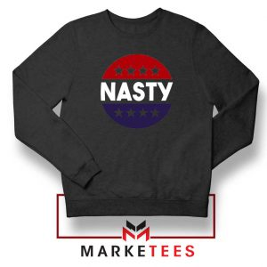 Nasty Woman Black Sweatshirt