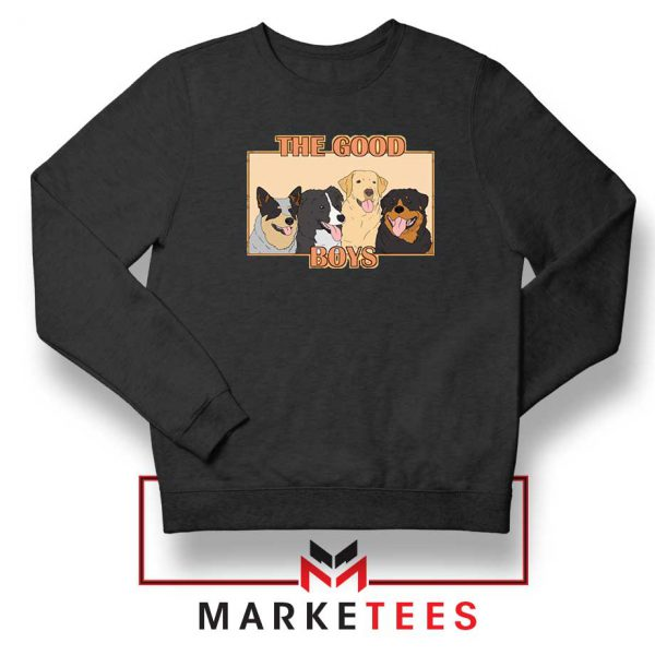 The Good Boys Black Sweatshirt