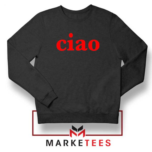 Ciao Italian Black Sweatshirt