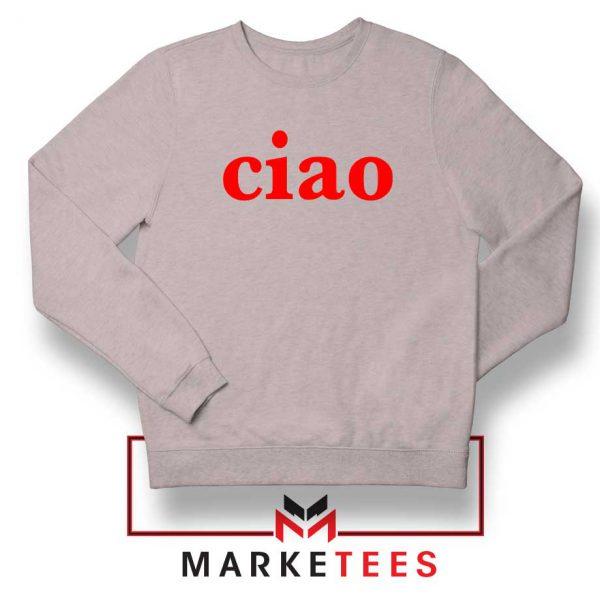 Ciao Italian Sport Grey Sweatshirt