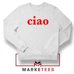 Ciao Italian Sweatshirt