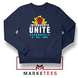 Introverts Unite Separately Navy Blue Sweatshirt
